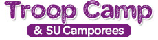 Troop Camp and Service Unit Camporees